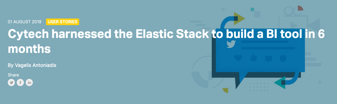 Cytech harnessed the Elastic Stack to build a BI tool in 6 months
